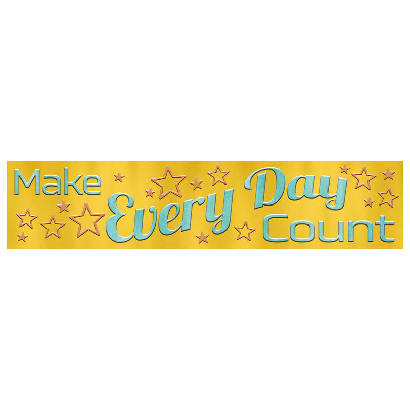 Make Every Day Count Banner