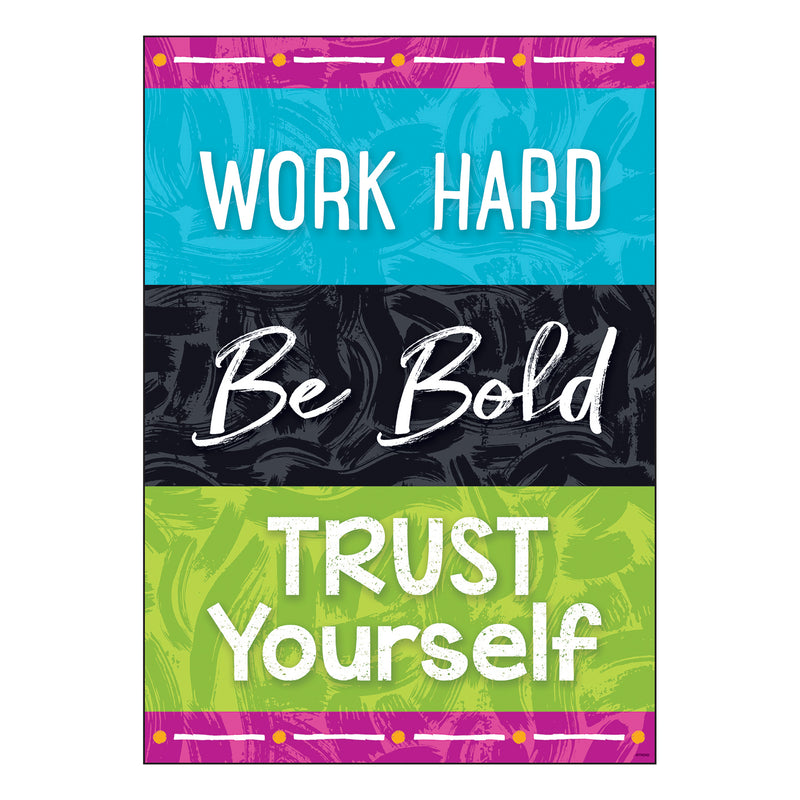 Work Hard Be Bold Trust You Poster