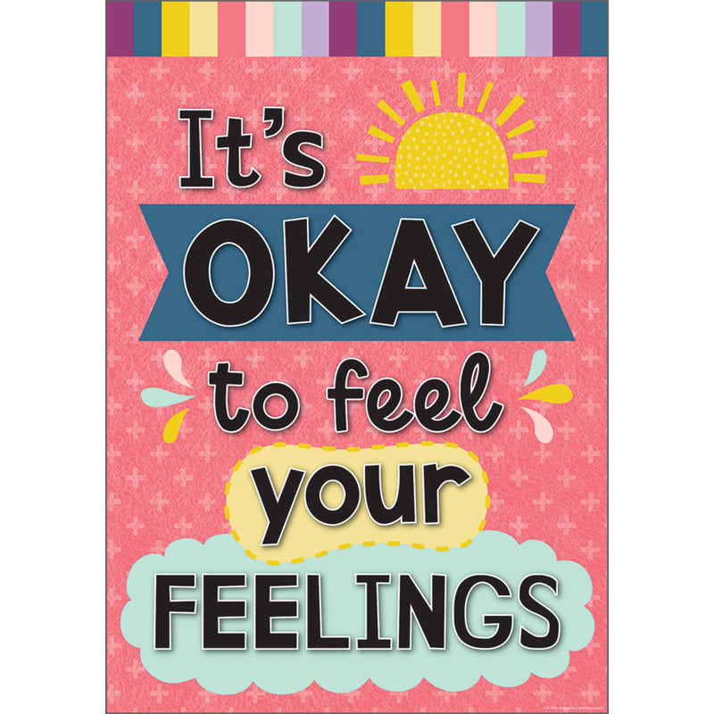 Its Okay To Feel Your Feelings Positive Poster