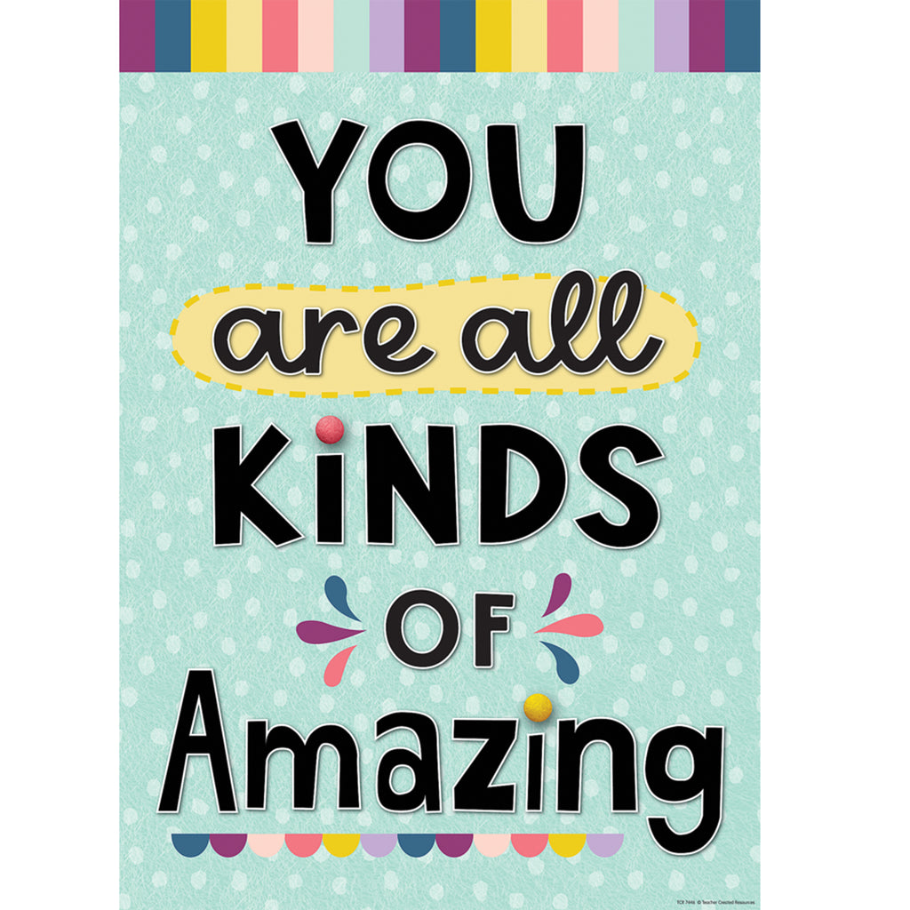 You Are All Kinds Of Amazing Positive Poster
