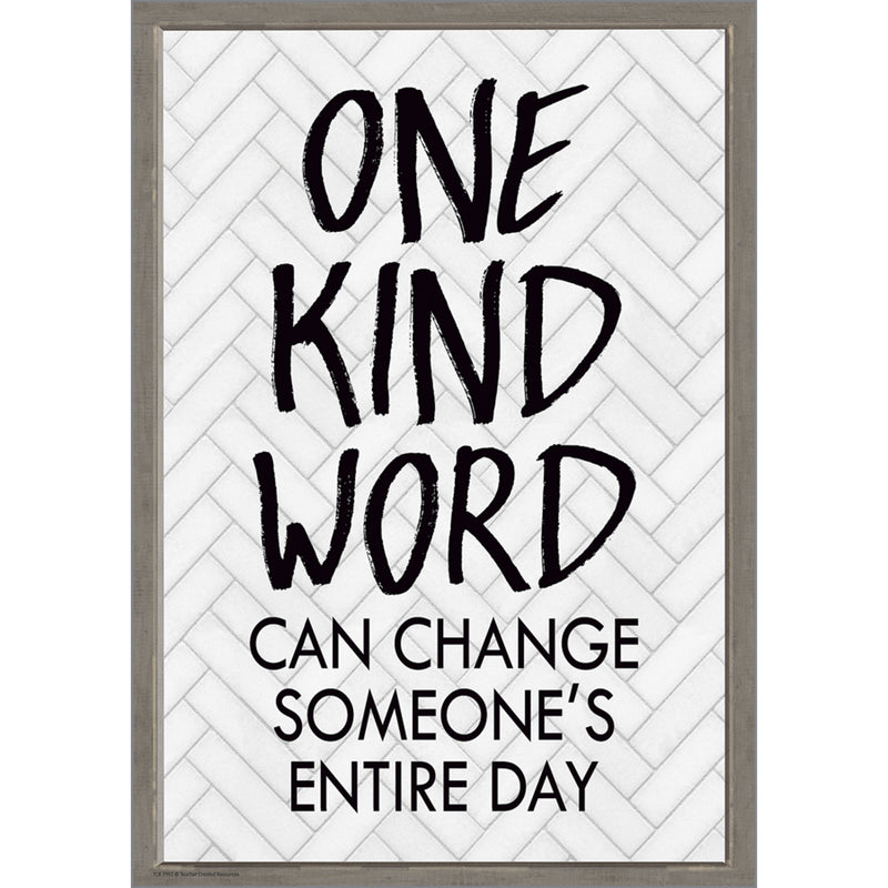 One Kind Word Can Change Someones Entire Day Positive Poster