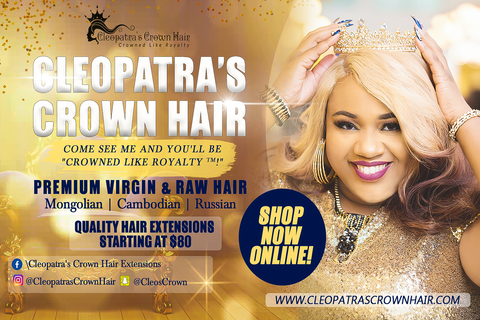 Come See Us @ Cleopatra's Crown Hair Extensions