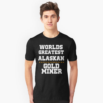 World's Greatest Miner-Graphic T Shirts