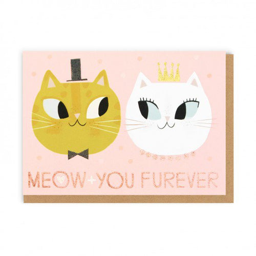 Meow + You Furever Greeting Card