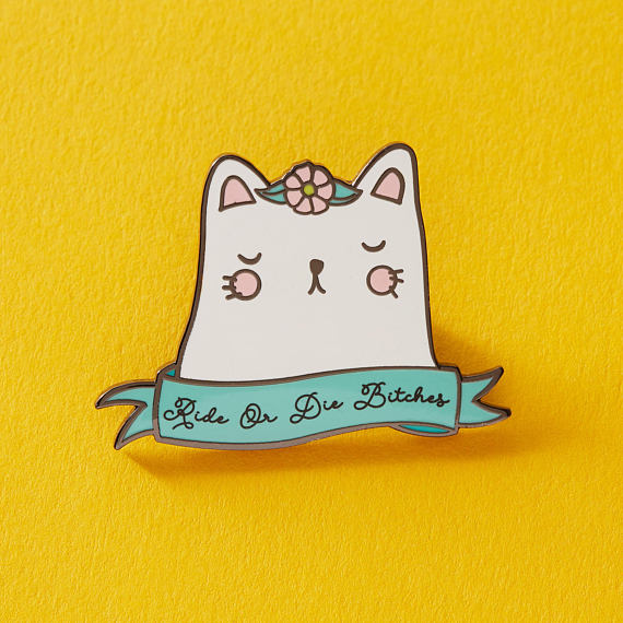 Ride or Die Bitches Sassy Cat Enamel Pin