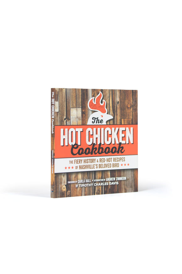 Nashville Hot Chicken Cookbook