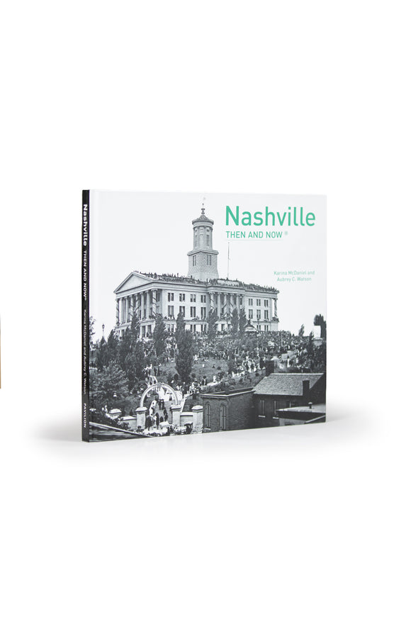 Nashville Then & Now Book