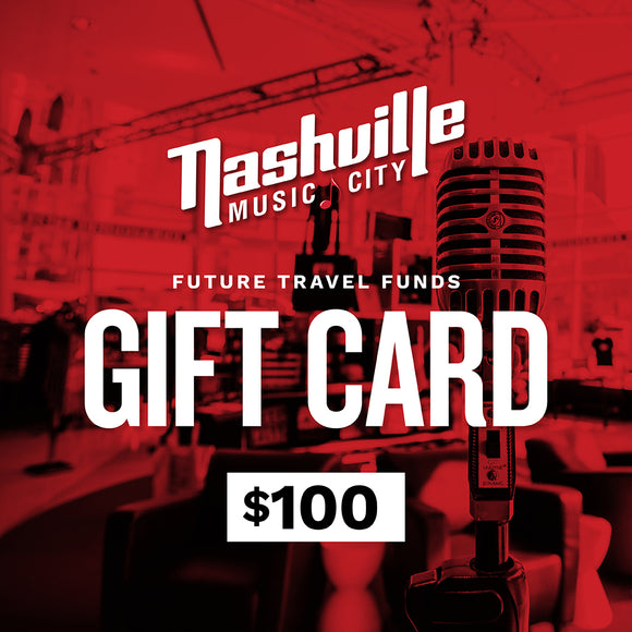 $100 Travel Funds for Future Trip to Music City