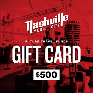 $500 Travel Funds for Future Trip to Music City