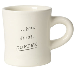 "Now Design Mug ""But First Coffee"""