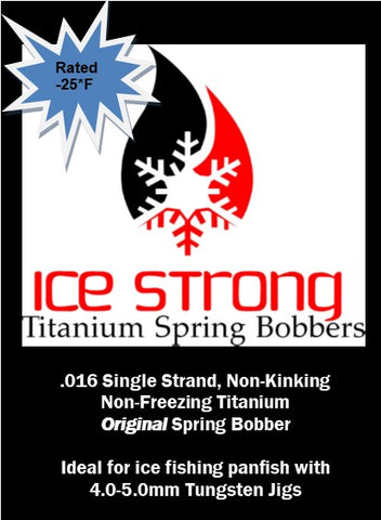 ORIGINAL Ice Strong Titanium Spring Bobber