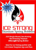ULTRA-LIGHT Ice Strong Titanium Spring Bobber