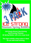 Ice Strong Titanium Spring Bobber 3-Pack XL