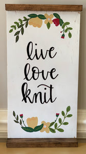 Live, Love, Knit wood sign- No sides (Wall Decor)