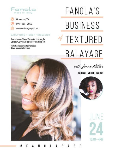 Business of Textured Balayage with Fanola Artist Janae Miller in Houston 06/24/2019 Hair Shampoos Fanola