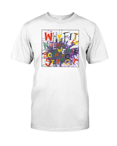 Stand Out Unisex Adult T-Shirt