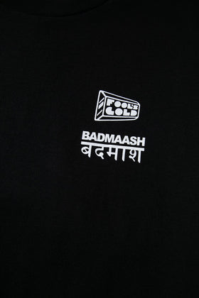 Badmaash X Fool's Gold T-Shirt