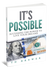 It's Possible by TD Brewer.  Learn to create wealth and financial freedom with an easy to understand approach.