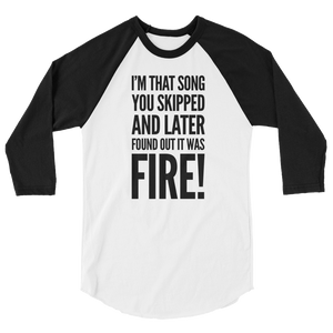 THAT FIRE SONG | raglan shirt