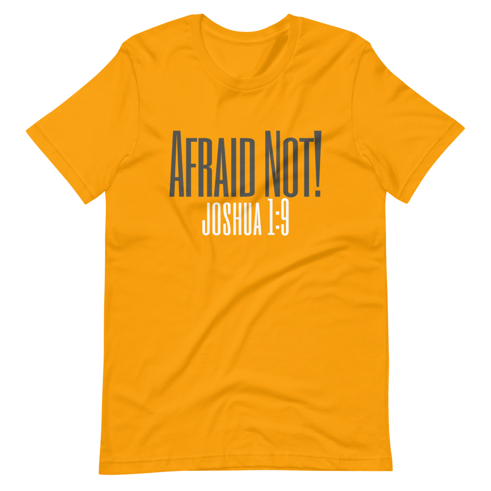 AFRAID NOT