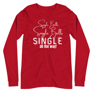 SINGLE BELLS | Long Sleeve Tee