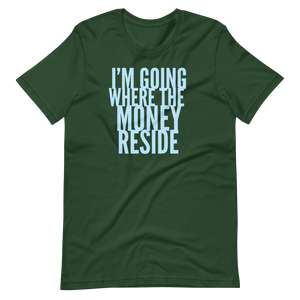 WHERE THE MONEY RESIDE | Tee of the Month