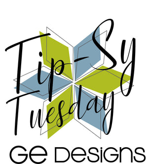 Tip-Sy Tuesday, May 2, 2018