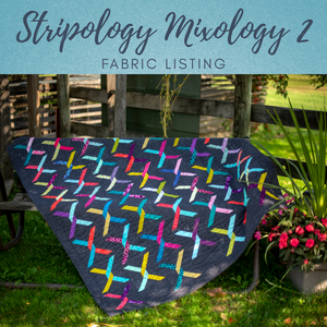 Stripology Mixology 2 Fabric Guide