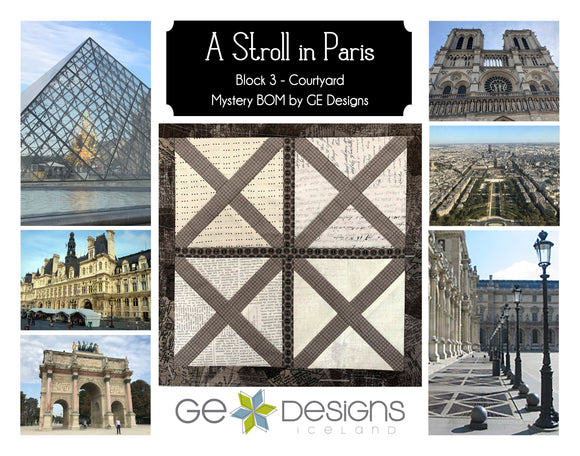 A Stroll In Paris - BLOCK 3 Mystery BOM - pattern with video