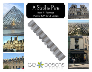 A Stroll In Paris - BLOCK 7 Mystery BOM - pattern with video