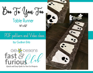 Boo To You Too Table runner - Pattern and video class