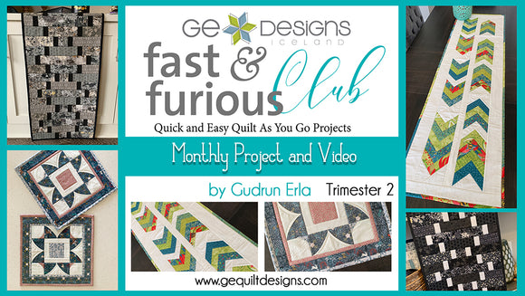Fast & Furious Club - Trimester 2: 3 MONTHS  QAYG pattern & video class