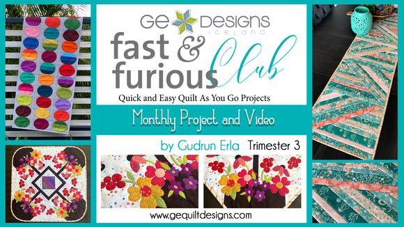 Fast & Furious Club - Trimester 3: 3 MONTHS  QAYG pattern & video class