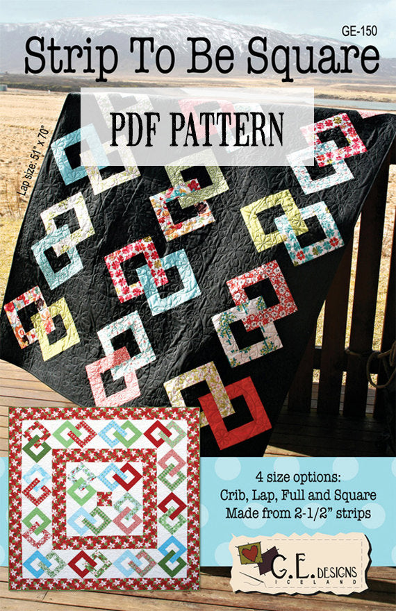 Strip To Be Square Quilt Pattern PDF