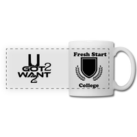 U Got 2 Want 2 Panoramic Mug White and Black - white