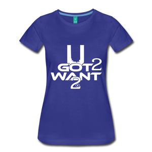 U Got 2 Want 2 Women's Premium T-Shirt - Midwest 2 U