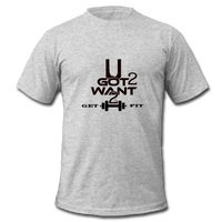U Got 2 Want 2 Get Fit Jersey T-Shirt - heather gray