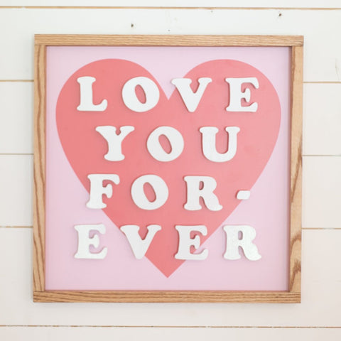Love You Forever- White Cutout Letters, Coral Heart