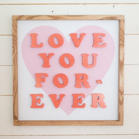 Love You Forever- Coral Cutout Letters, Pink Heart