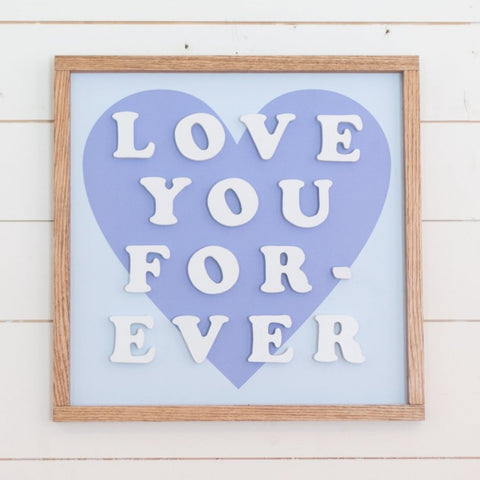 Love You Forever- White Cutout Letters, Blue Heart