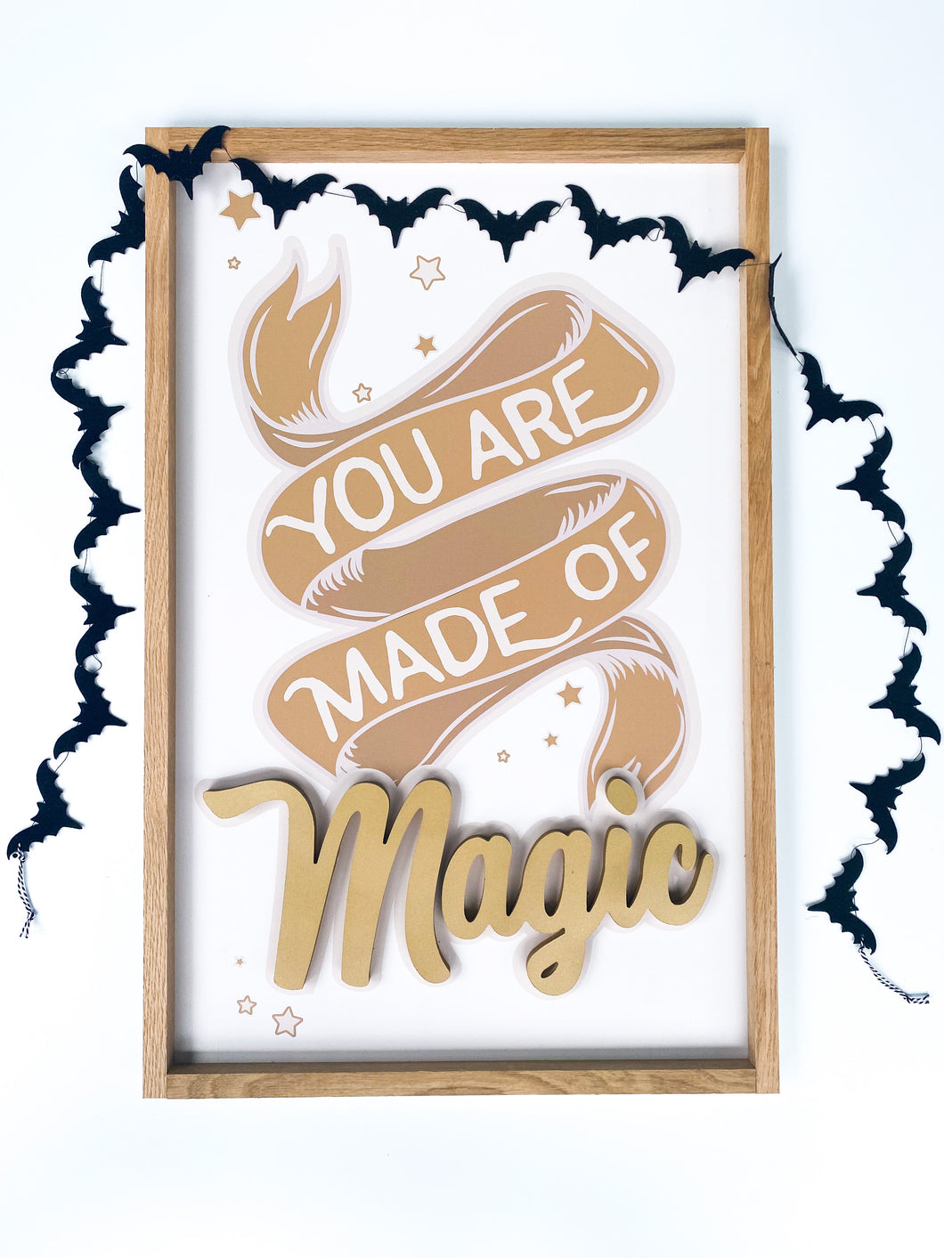 You are made of magic- gold letters- Thread Mama Collab