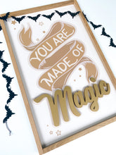 Load image into Gallery viewer, You are made of magic- gold letters- Thread Mama Collab