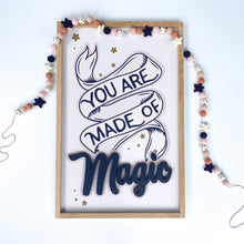 Load image into Gallery viewer, You are made of magic- black letters- Thread Mama Collab