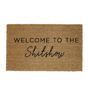 Welcome to the Shit Show Doormat Funny