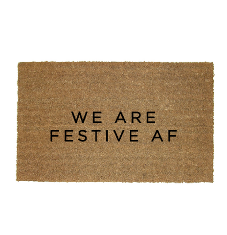 We are Festive AF - Christmas Doormat