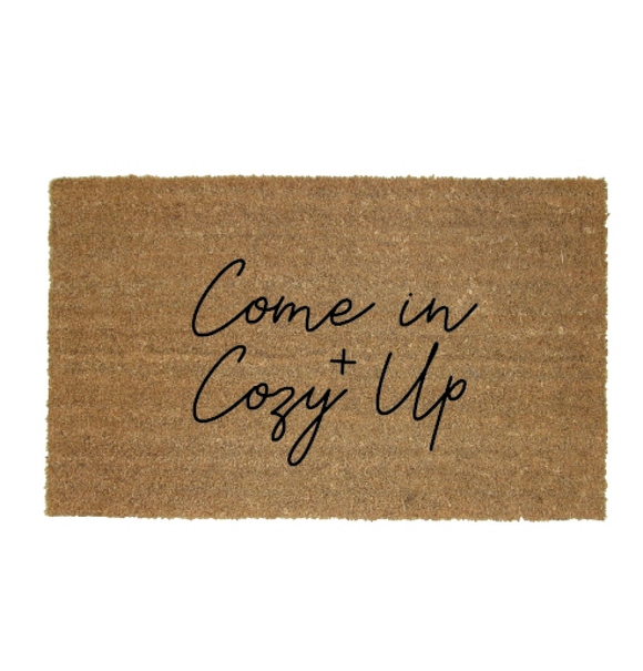 Come In and Cozy Up Door Mat