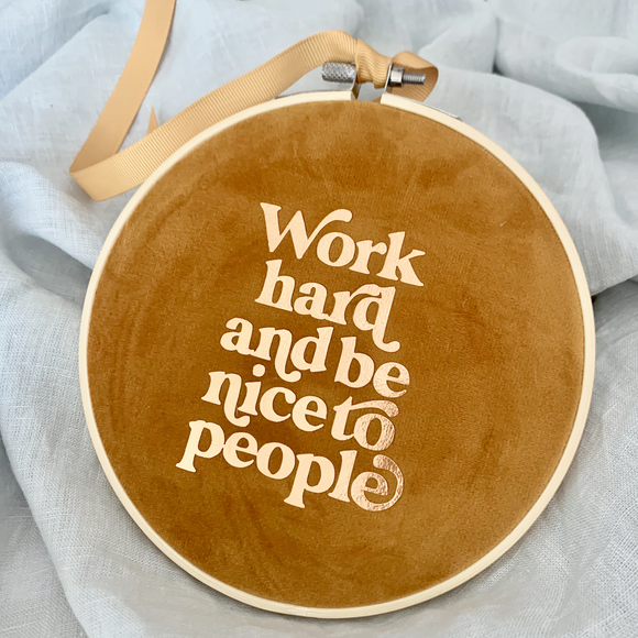 Work hard heirloom Hoop