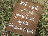 Pick a seat either side Wedding Sign / chalkboard wedding sign / aisle wedding sign