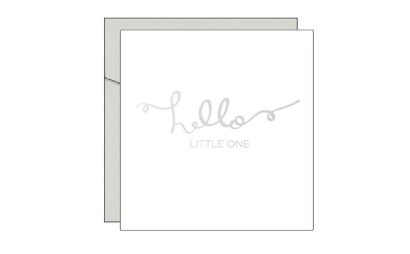 Hello Little One / Newborn Baby Card / Unisex / Foil Card / Greeting Card / Welcome Baby