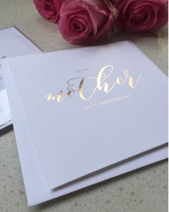 To my Mother on my Wedding Day - Rose Gold Foil Card